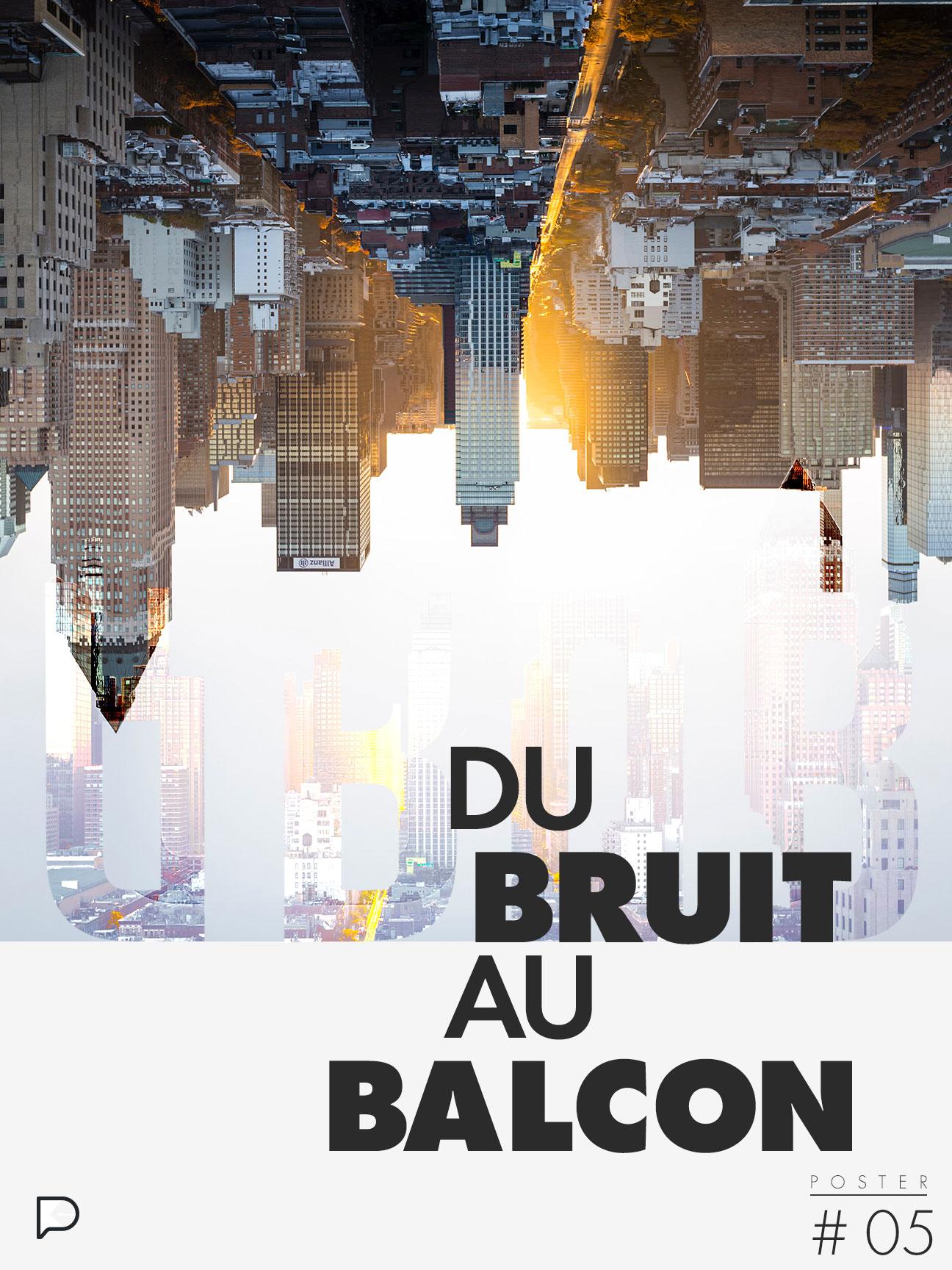 05 - Du Bruit au Balcon